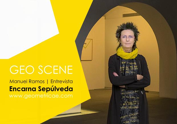 Entrevista a ENCARNA SEPÚLVEDA.  Geometricae | Geometric Abstract Art Magazine |